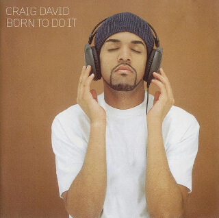 11     Craig David – Born To Do It.jpg