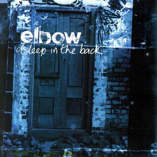 12     Elbow – Asleep At The Back.jpg