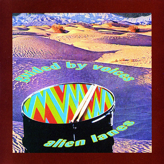 13. 1995 Guided By Voices - Alien Lanes.jpg