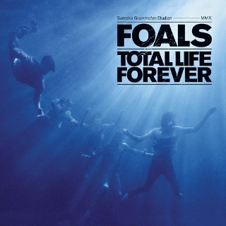 16. Foals – Total Life Forever.jpg
