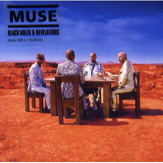 2. Muse – Black Holes & Revelations.jpg