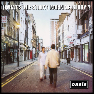 20. 1995 Oasis - (What's the Story) Morning Glory.jpg