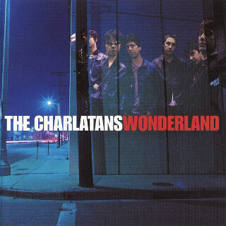 7     The Charlatans – Wonderland.jpg