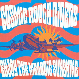 8     Cosmic Rough Riders – Enjoy The Melodic Sunshine.jpg